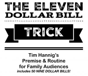 Eleven Dollar Bill Trick